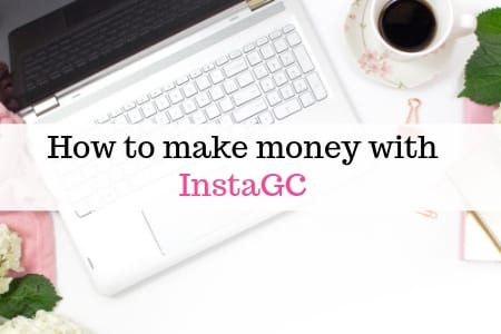 make money with instaGC