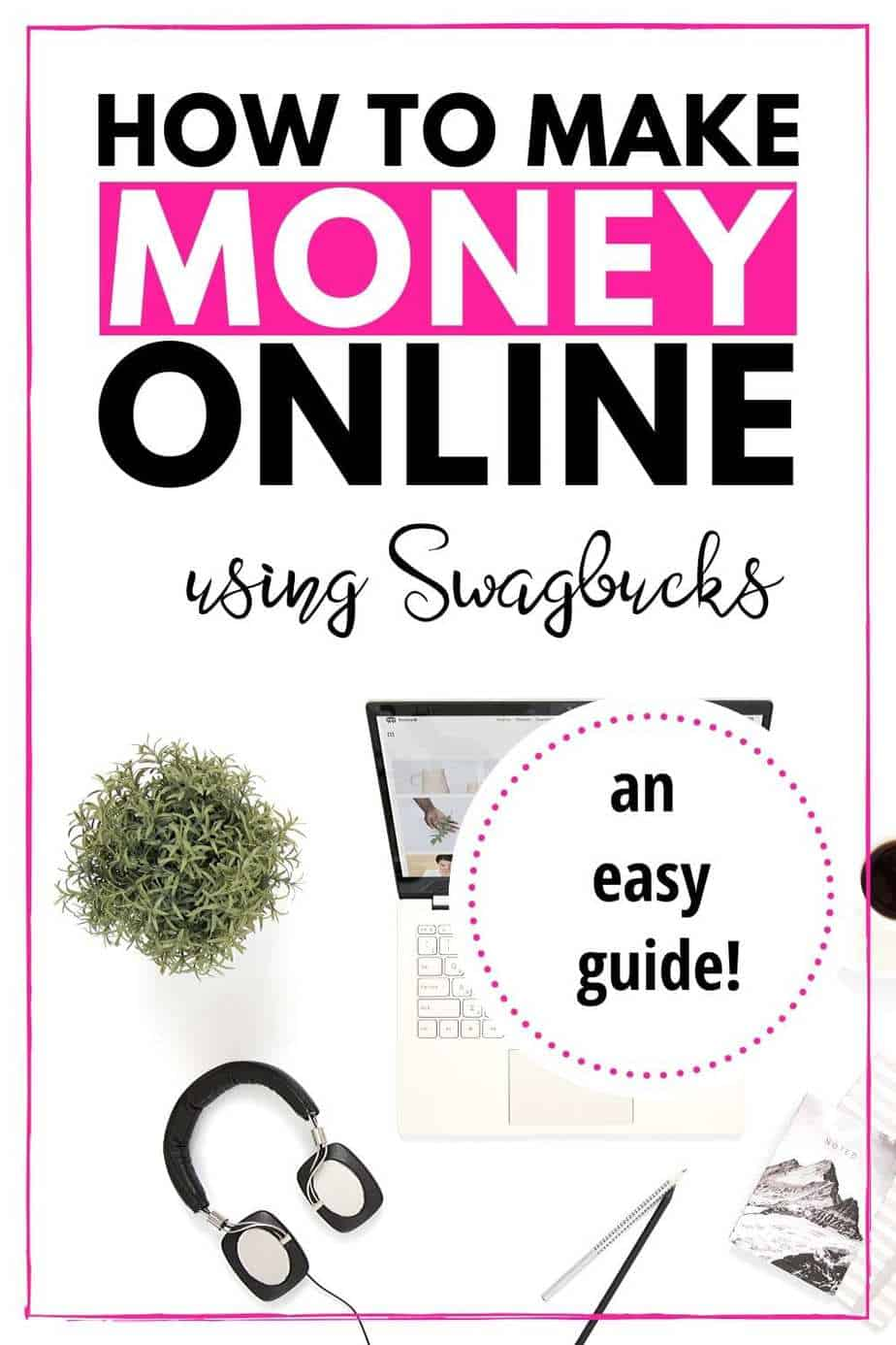 how to make money online using swagbucks
