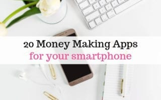 20 Money Making Apps for your phone