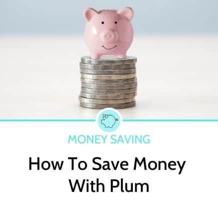 How to save money with plum
