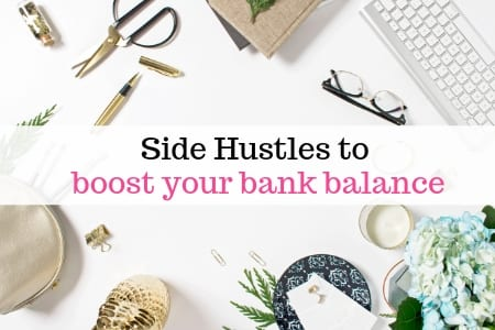 Side Hustles to boost your bank balance