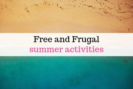 Free and frugal summer activities