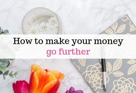 How to make your money go further
