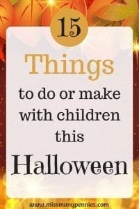 Pin image - Gold and orange background with text '15 things to do or make with children this halloween'