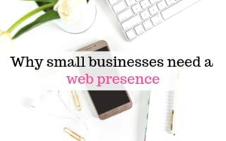 Why small businesses need a web presence