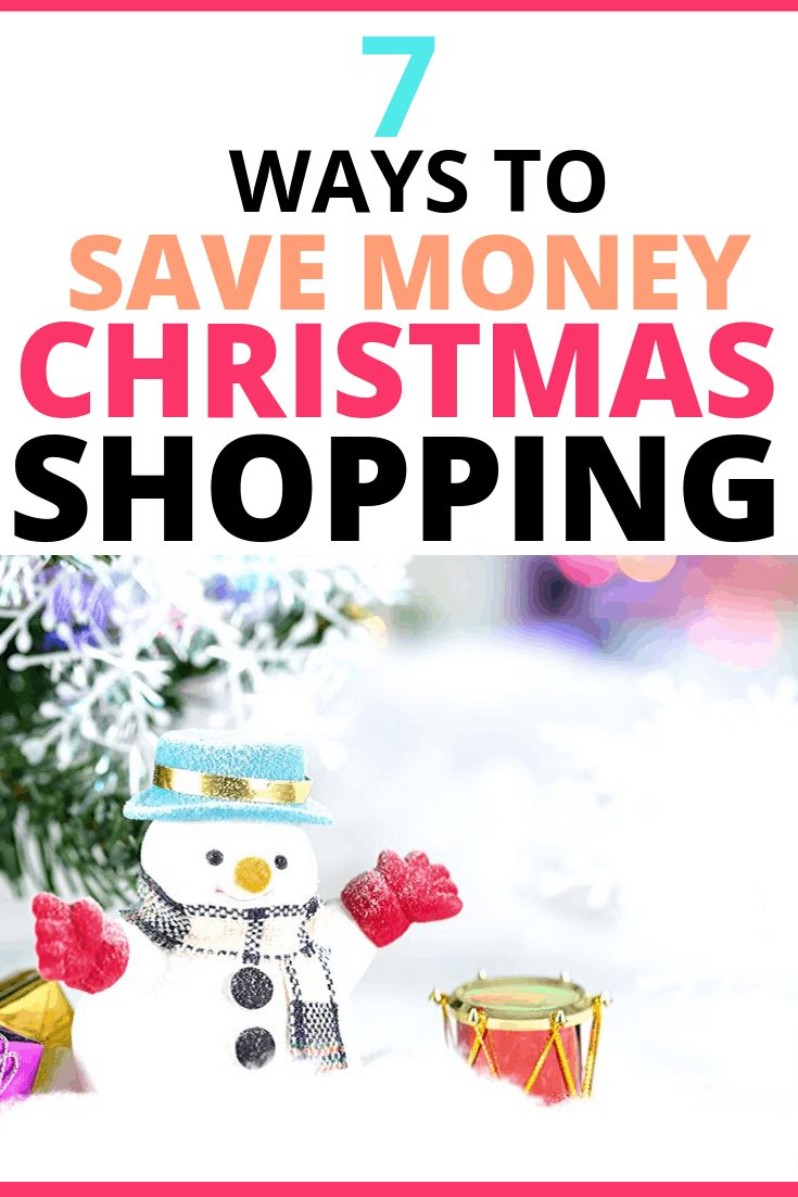 Snowman and drum with text 7 ways to save money Christmas shopping