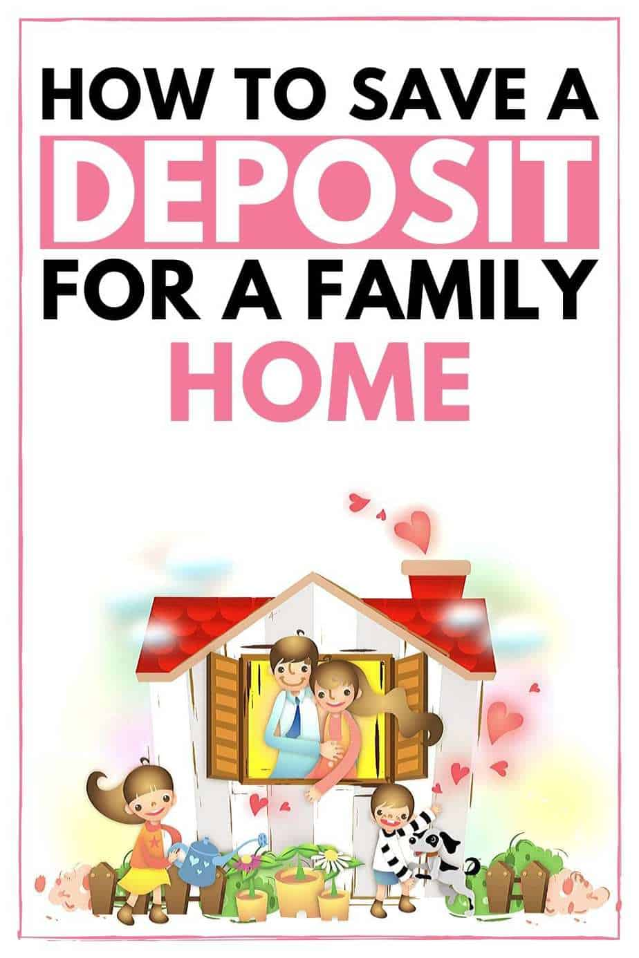 How to save a deposit for a family home