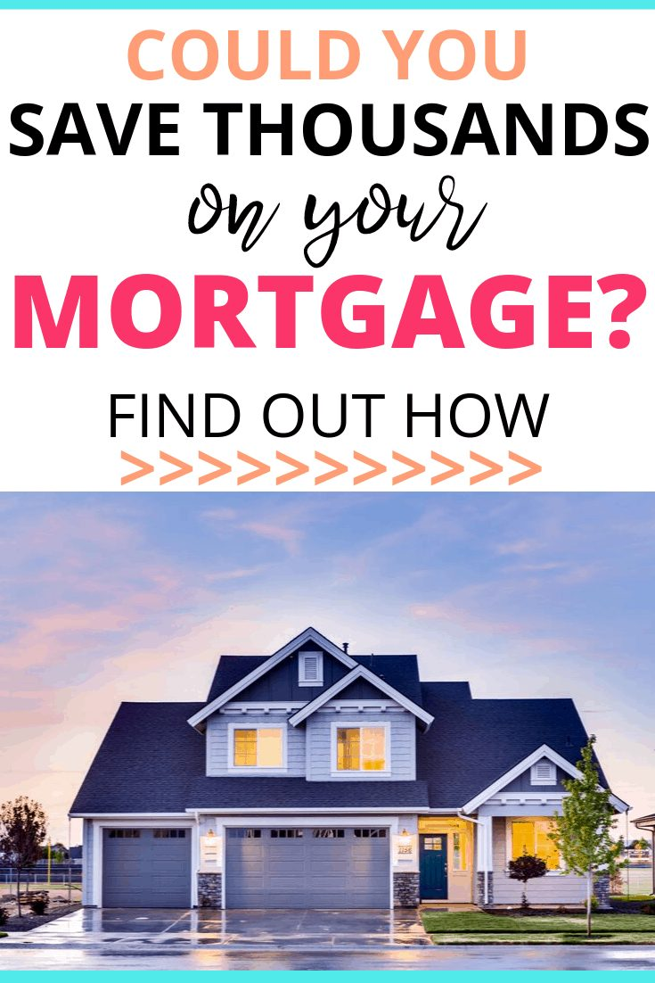 Large house with text overlay - could you save money on your mortgage?