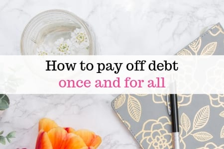 How to pay off debt once and for all
