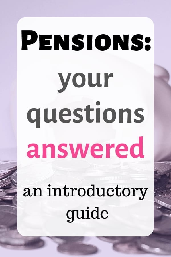 Pensions your questions answered