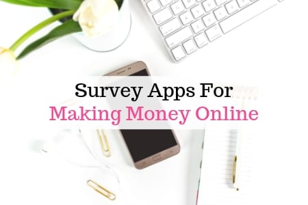 Survey apps to make money online