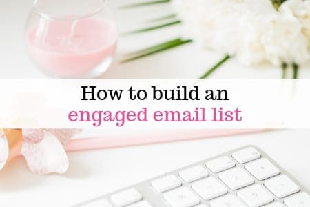 How to build an engaged email list