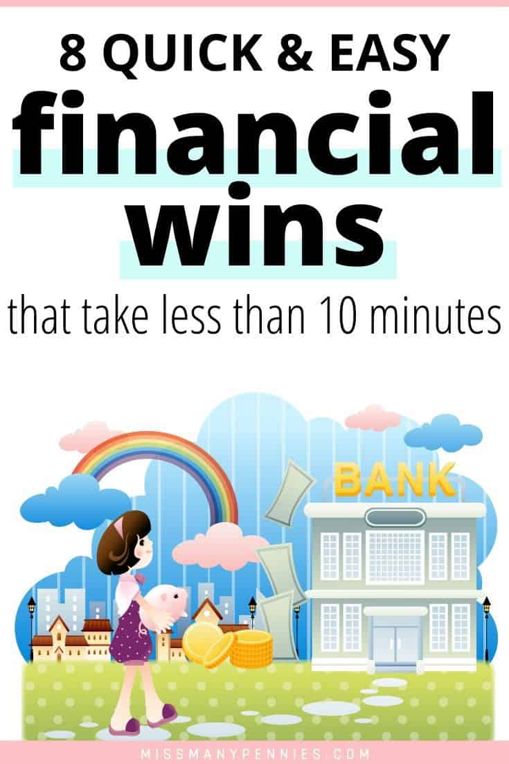 8 quick and easy financial wins