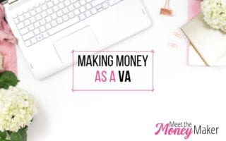 Making Money as a VA