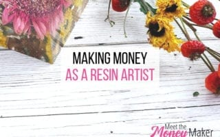 Making money as a resin artist