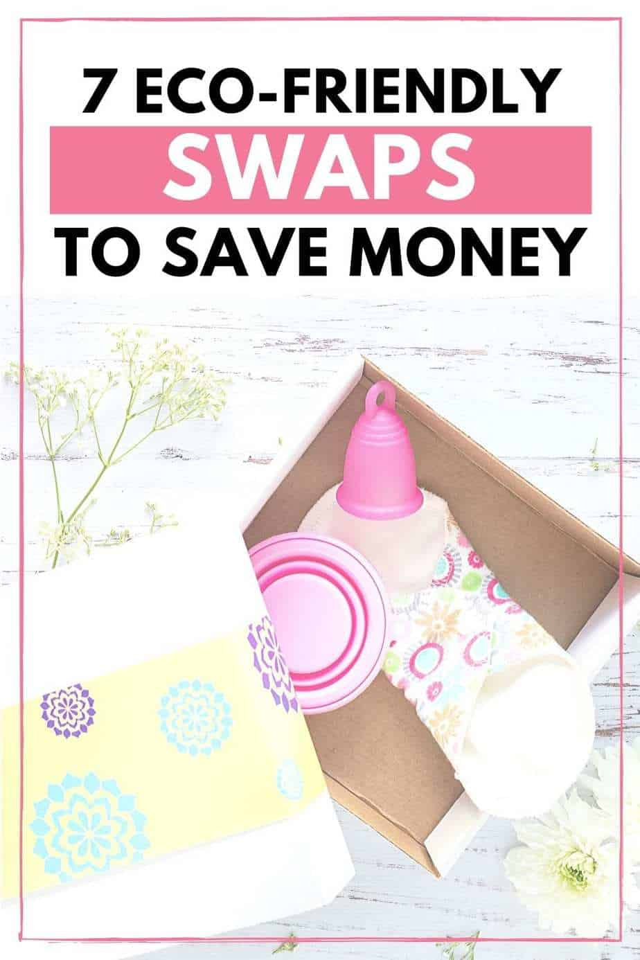 7 eco friendly swaps to save money