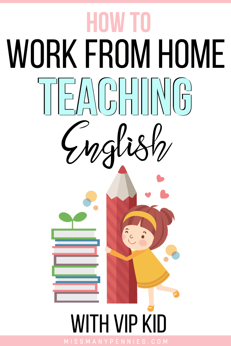 How to work from home teaching English with VIP Kid