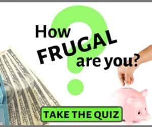 How frugal are you? Take the quiz