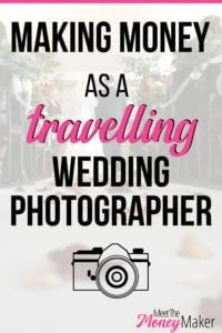 Making money as a travelling wedding photographer