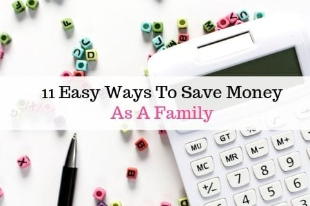 11 easy ways to save money as a family