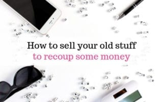 How to sell your old stuff