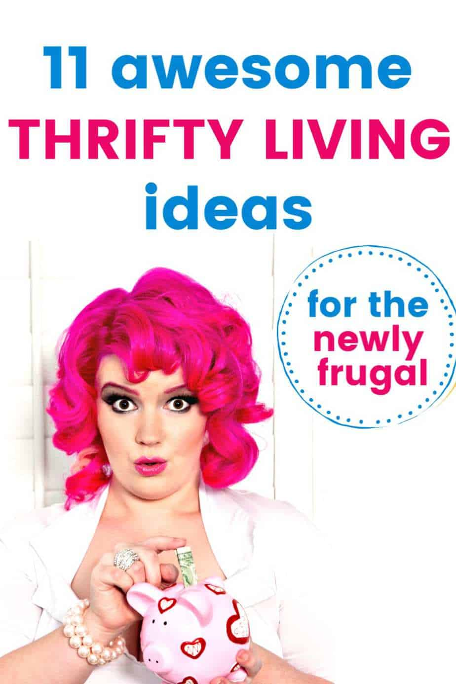Thrifty Living Ideas For The Newly Frugal