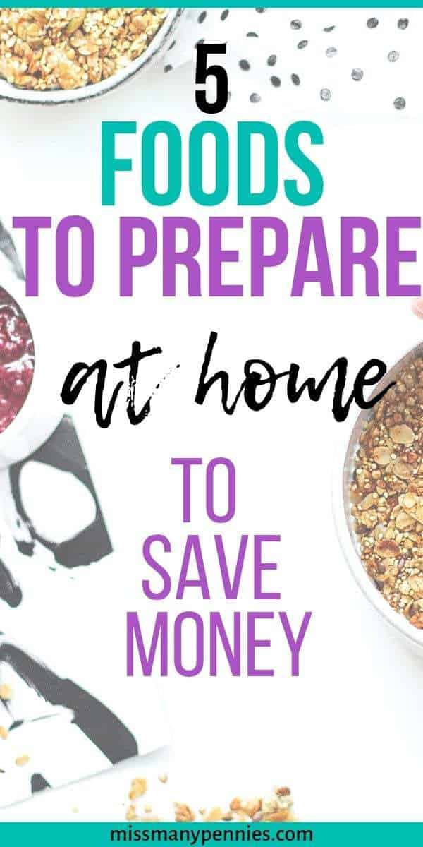 5 foods to prepare at home to save money
