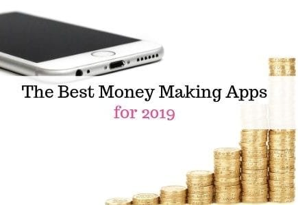 The best money making apps for 2019