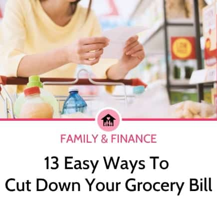 13 Easy ways to cut down your grocery bill