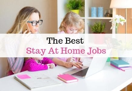 The best stay at home mom jobs