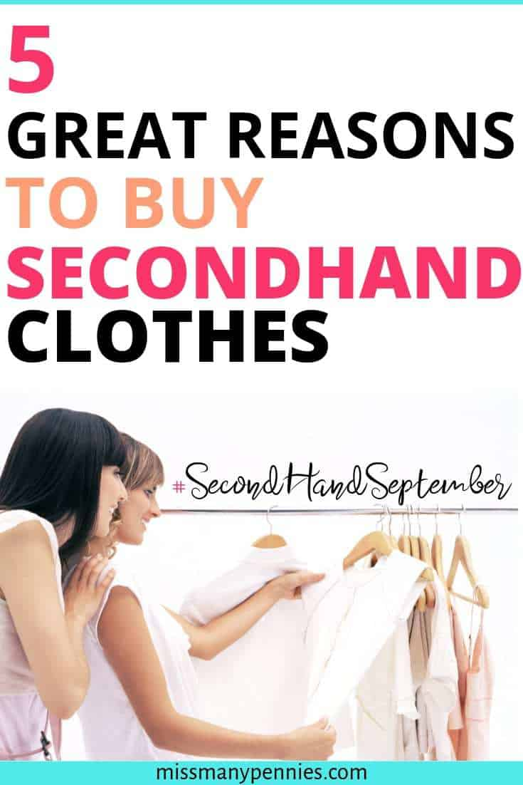 Reasons to buy secondhand clothes