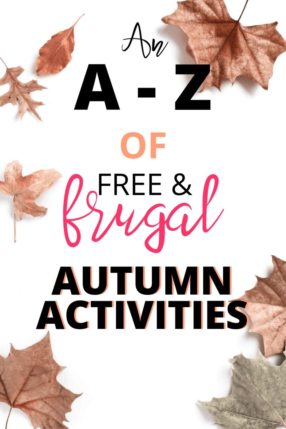 An A-Z of free and frugal autumn activities