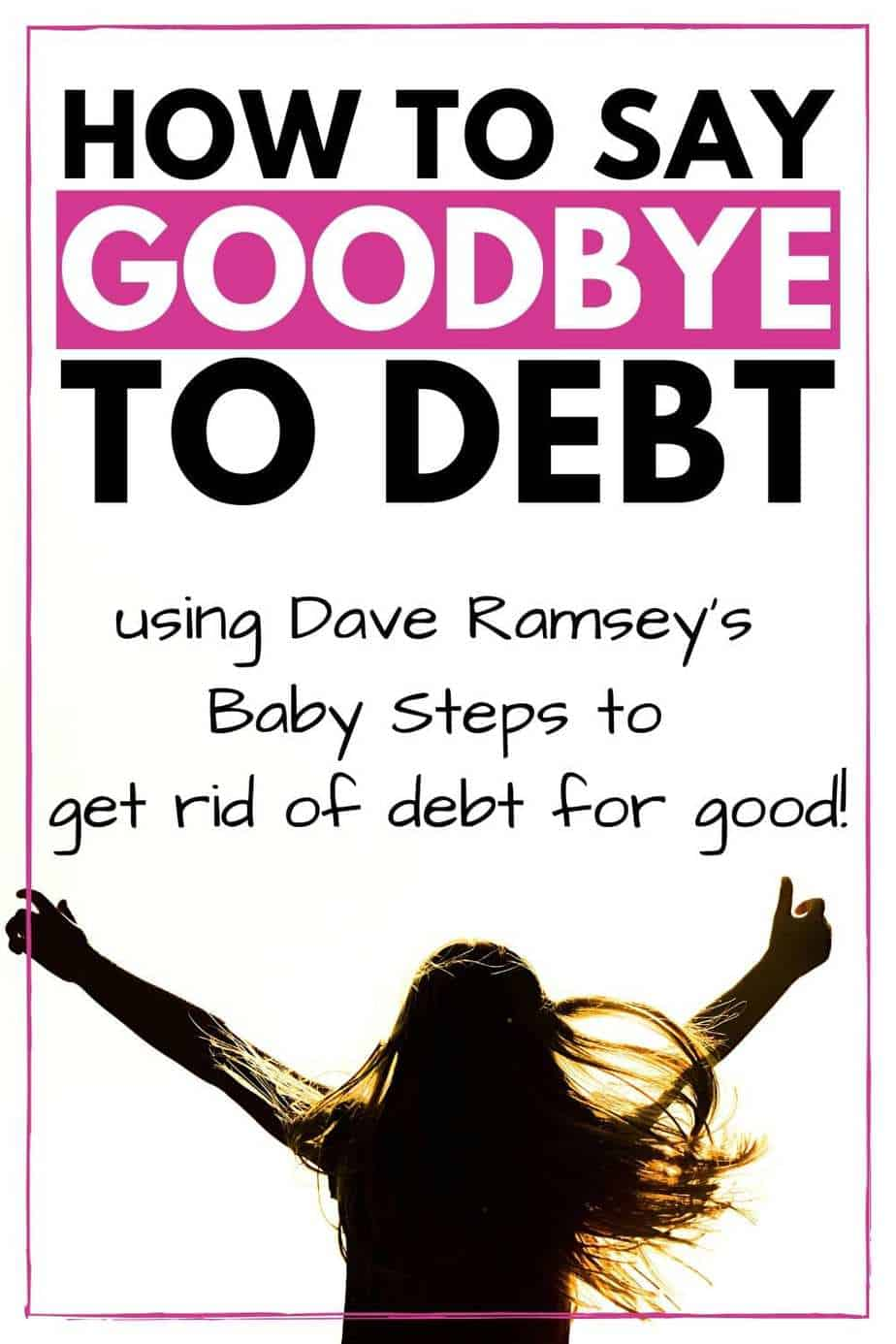 How to say goodbye to debt