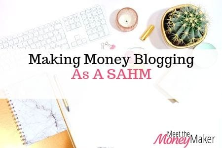 Making money blogging as a stay at home mum