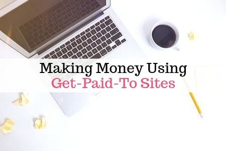 Making money using Get Paid To sites