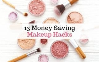 13 Money Saving Makeup Hacks
