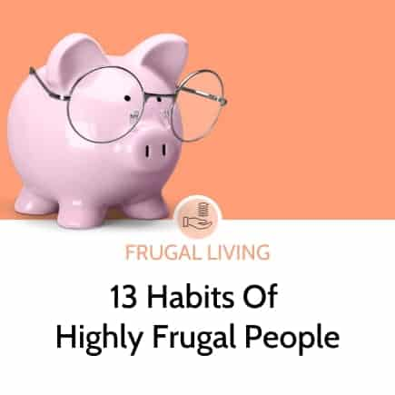 13 habits of highly frugal people