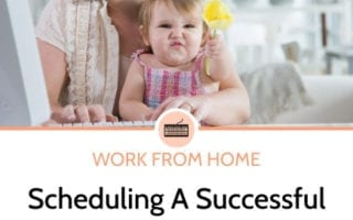 building a work at home schedule with kids