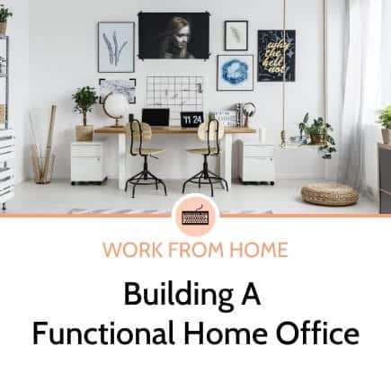 building a functional home office
