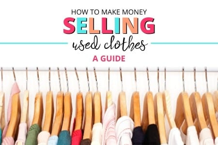 How to make money selling clothes