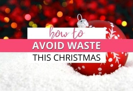 How to avoid waste this Christmas