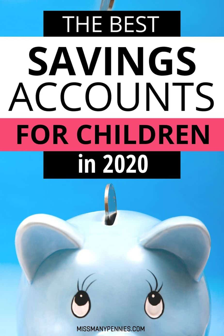 The best savings account for children in 2020
