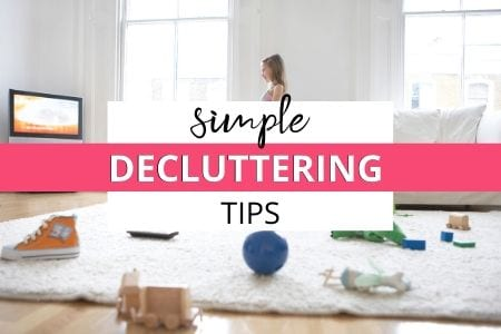 Simple decluttering tips