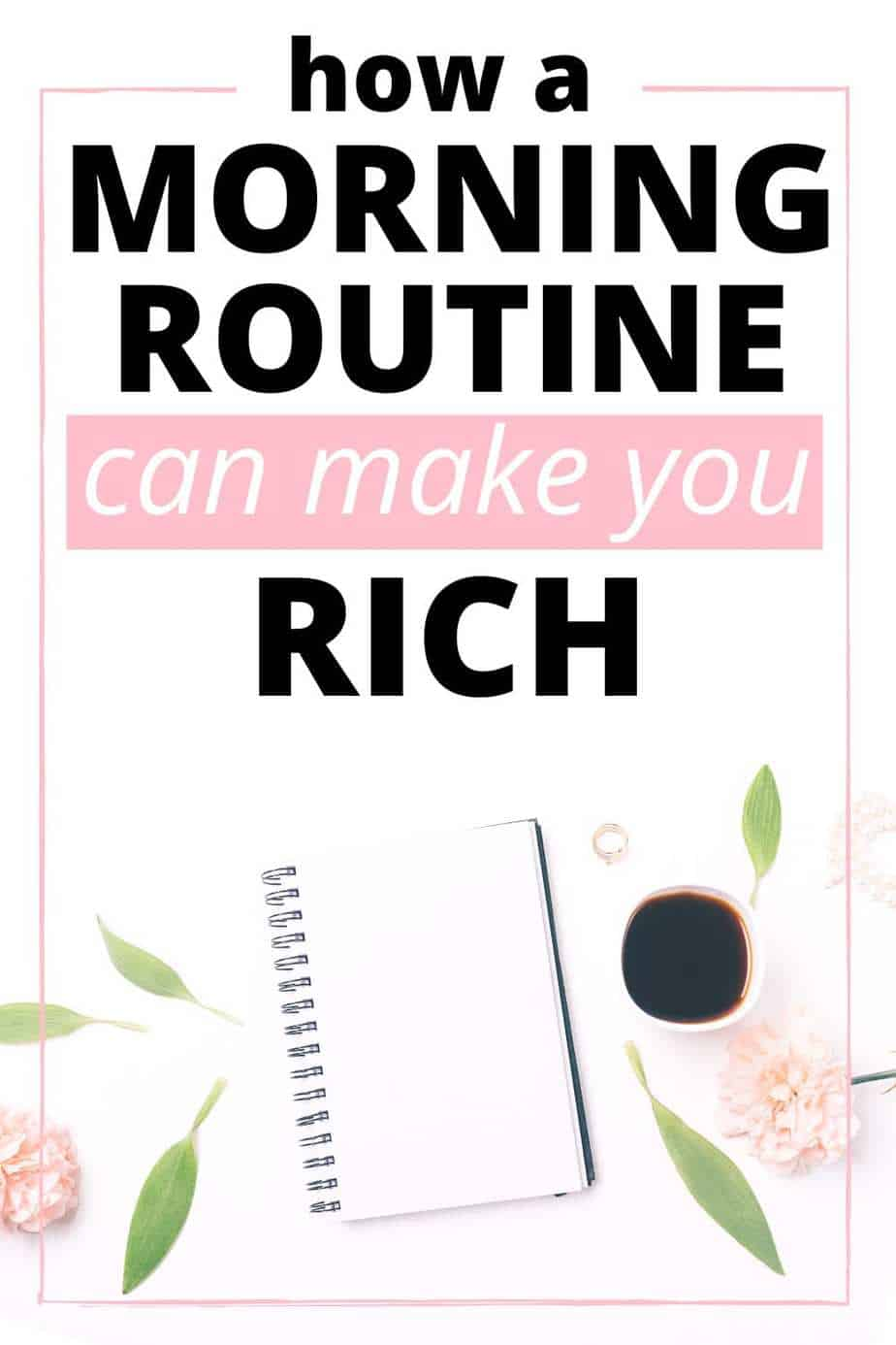 how a morning routine can make you rich
