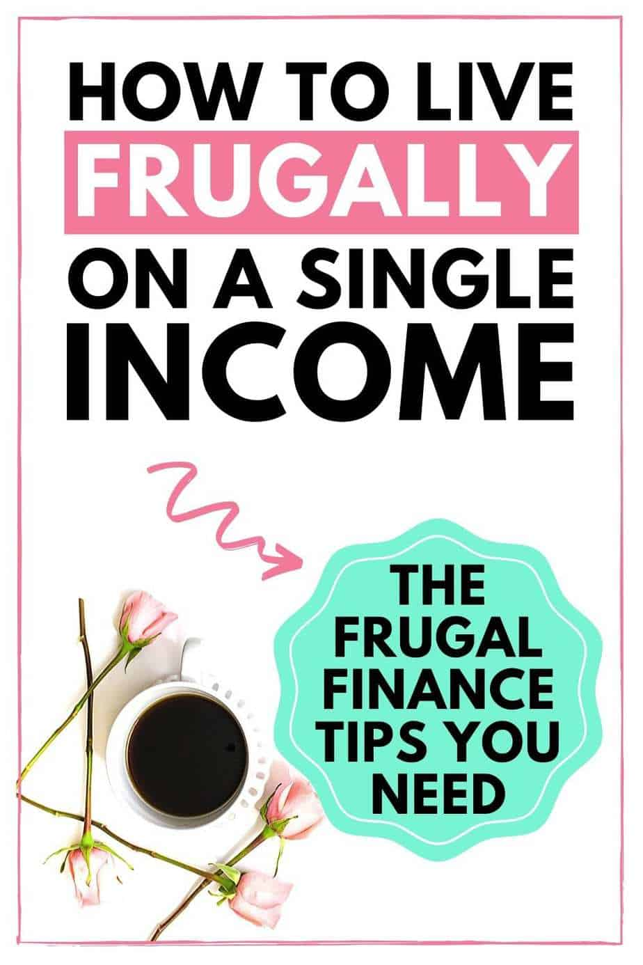 How to live frugally on a single income