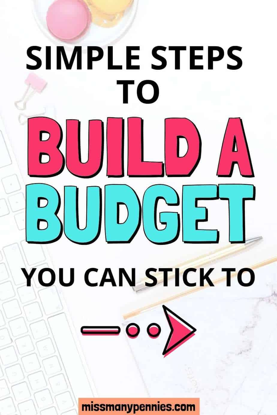 Simple steps to build a budget you can stick to