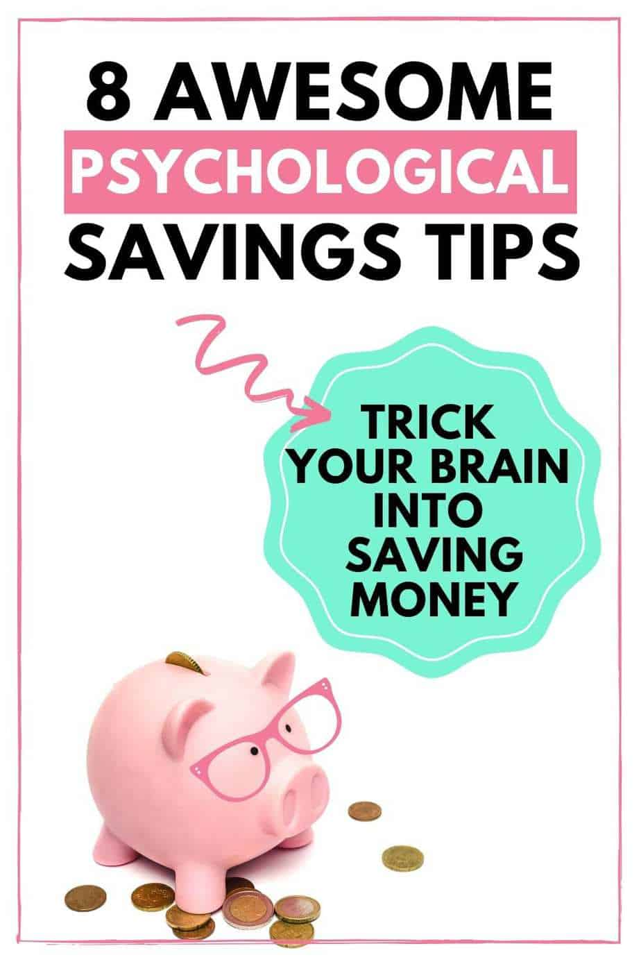 8 awesome psychological savings tips