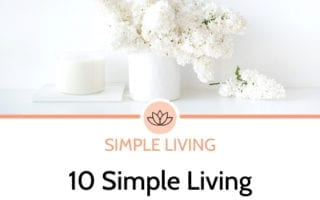 10 simple living tips