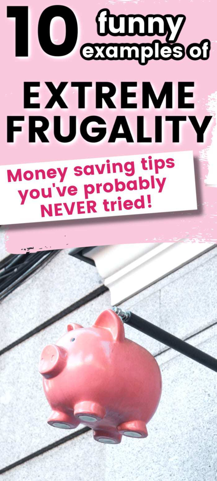 10 funny examples of extreme frugality