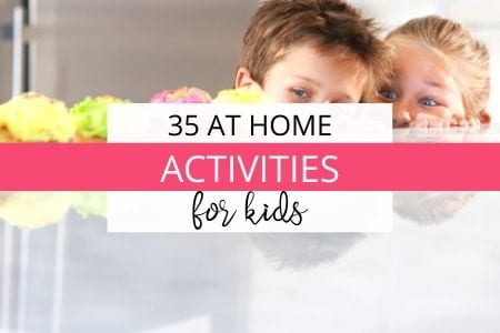 35 at home activities for kids